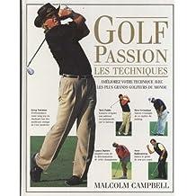 Golf passion les techniques