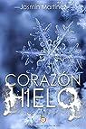 Corazón de hielo: «Un demonio también puede llevarte al cielo» par Martínez