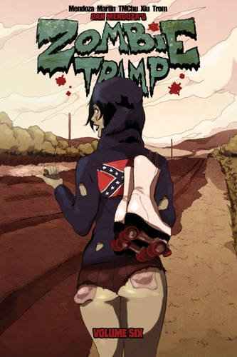 Zombie Tramp Volume 6: Unholy Tales of the Dirty South (Zombie Tramp Volume 3 Zombie T) por Jason Martin