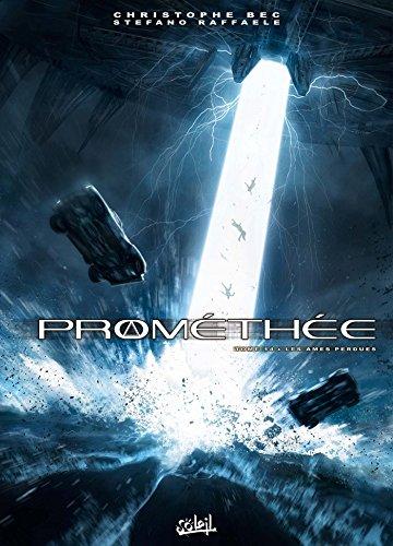 Prométhée T14 - Les Âmes perdues
