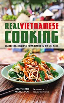 Real Vietnamese Cooking von [Lister, T, Pohl, A]