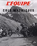 L'Equipe - Cols mythiques du Tour de France