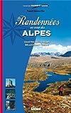 Randonnées au coeur des Alpes : Chartreuse-Vercors-Belledonne-Oisans