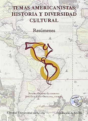 Temas americanistas : historia y diversidad cultural: resúmenes (Serie Historia y Geografía, Band 286)