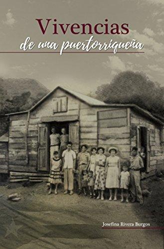 Vivencias de una puertorriquena por Josefina Rivera Burgos