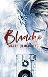 Blanche par Biasotto