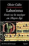 Laborintus : Essais sur la musique au Moyen Age