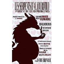 Les serpents d'aujourd'hui parlent de leurs problèmes (French Edition)