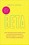 Quiet Girls Can Run the World: The beta woman's handbook to the modern workplace