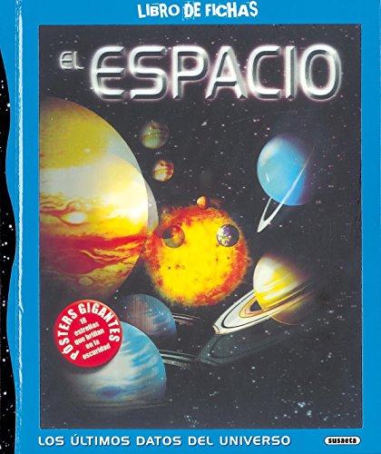El espacio (Libro De Fichas) por Equipo Susaeta
