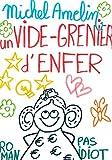 UN VIDE-GRENIER D'ENFER suivi de LE ROLE DE MA VIE (Ha ! Ha ! Ha ! t. 3)...