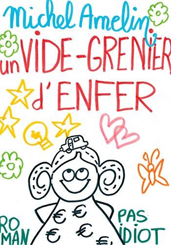 UN VIDE-GRENIER D'ENFER suivi de LE ROLE DE MA VIE (Ha ! Ha ! Ha ! t. 3)