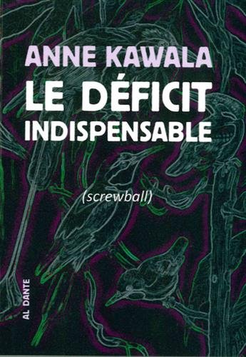 Le déficit indispensable (screwball)