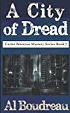 A City Of Dread: Carter Peterson Mystery Series Book 7