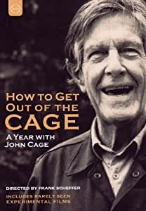 John Cage: How To Get Out Of The Cage (John Cage Documentary) (/ Frank Scheffer) (Euroarts: 2059168) [DVD] [NTSC] [2012]