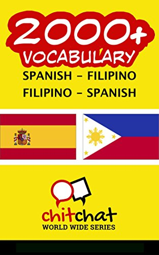 2000+ Spanish - Filipino Filipino - Spanish Vocabulary por Jerry Greer
