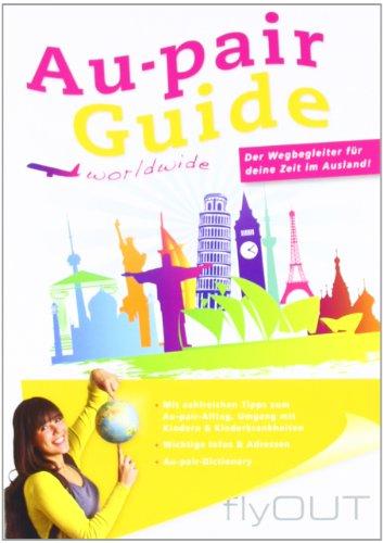 Au-pair Guide: Der Wegbegleiter für deine Zeit im Ausland