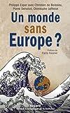 Un monde sans Europe ? (Divers Histoire) (French Edition)