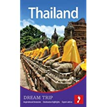 Thailand Dream Trip (Footprint Dream Trip)