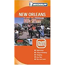 Michelin Must See New Orleans (MICHELIN MUST SEES NEW ORLEANS)