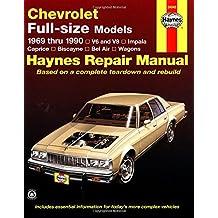 Haynes Chevrolet Full-Size Sedans, 1969-1990 Manual (Haynes Manuals)