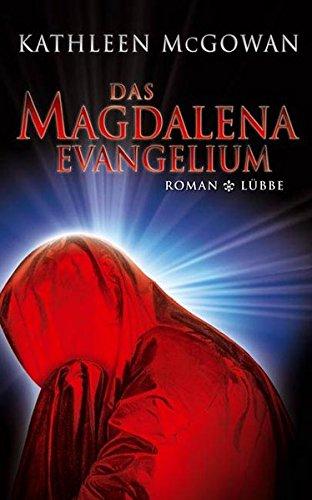 Das Magdalena-Evangelium (Lübbe Belletristik)