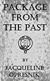 Package From The Past: A Genealogical Trail Leads to a Mystery, Romance and a Fortune.