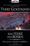 Die Legende von Richard und Kahlan 04: Das Herz des Bösen - Terry Goodkind