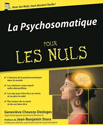 La Psychosomatique pour les Nuls
