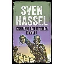 KOMMANDO REICHSFÜHRER HIMMLER: Nederlandse editie (Sven Hassel Serie over de Tweede Wereldoorlog)