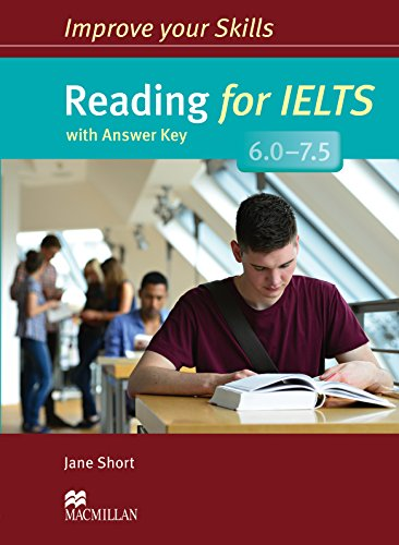 Improve Your Skills: Reading for IELTS 6.0-7.5 Student's Book with key