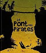 Vincent Wagner, Tome 2 : Le pont des pirates