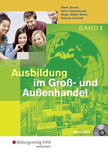 Ausbildung im Groß- und Außenhandel: 1. Ausbildungsjahr: Schülerband