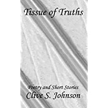Tissue of Truths: A Collection of Poetry and Short Stories
