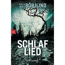 Schlaflied: Kriminalroman (Die Rönning/Stilton-Serie, Band 4)