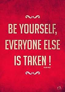 "Affiche / Poster ""Be Yourself..."" d'Oscar Wilde - Livré à plat - 30x40 cms"