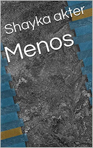 Menos (Galician Edition) por Shayka  akter