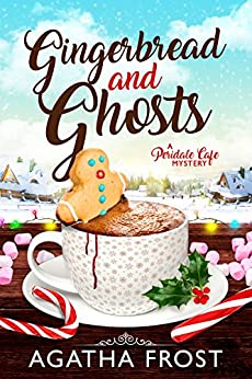Gingerbread and Ghosts (Peridale Cafe Cozy Mystery Book 10) (English Edition)