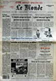 MONDE (LE) [No 13857] du 17/08/1989 - M. ROCARD DANS LE PACIFIQUE - M. JARUZELSKI CONVOQUE TOUS LES PARTIS POUR TROUVER UNE ISSUE A LA CRISE - DEMOCRATISATION ET DESTABILISATION PAR DANIEL VERNET - LE GENERAL AOUN ACCEPTE L'APPEL DE L'ONU A UN CESSEZ-LE-FEU AU LIBAN - SAKHALINE OU LA PERESTROIKA EN DIFFERE PAR PHILIPPE PONS - FIEVRE DE L'OR EN PAYS CEVENOL PAR ANNE CHEMIN - LIBAN LIBRE PAR GUY BEART - DEVELOPPEMENT RURAL - UN ENTRETIEN AVEC M. PAUL QUILES - 1939-1940, L'ANNEE TERRIBLE -...