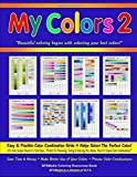 My Colors 2 - Easy & Flexible Color Combination Grids: Coloring Resources Book: 50+ Color Sample Sheets In 3 Grid Sizes -