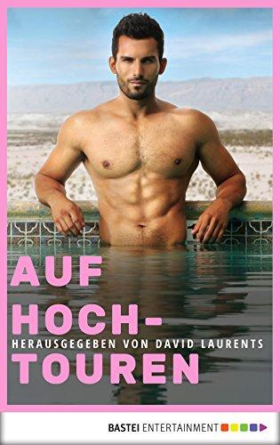 Auf Hochtouren (Schwule Erotik-Klassiker 7)