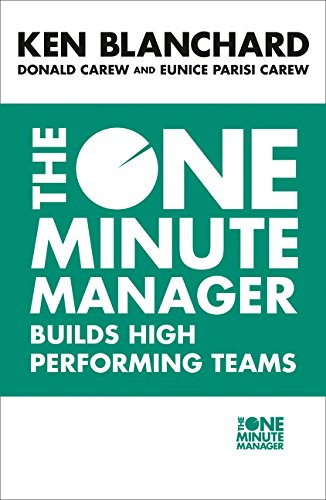 The One Minute Manager Builds High Performing Teams (The One Minute Manager) por Kenneth Blanchard