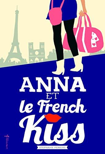 Anna et le french kiss (FICTION)