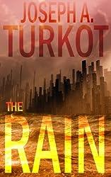 The Rain (A Post-Apocalyptic Story) (The Rain Trilogy Book 1)