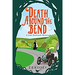 Death Around the Bend (A Lady Hardcastle Mystery Book 3)