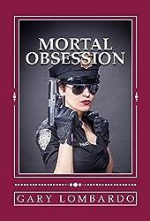 Mortal Obsession (English Edition)