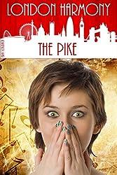 London Harmony: The Pike (English Edition)