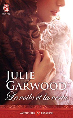 Le voile et la vertu (J'ai lu Aventures & Passions t. 3796) par Julie Garwood