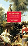 No Tomorrow (New York Review Books Classics)