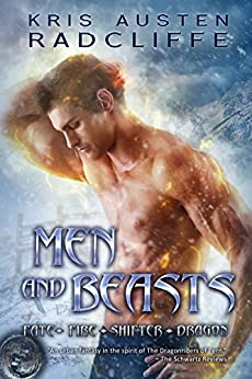 Men and Beasts: Fate Fire Shifter Dragon Book 6 by [Radcliffe, Kris Austen]